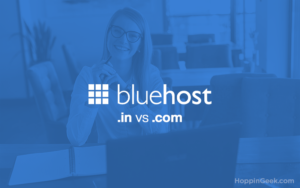Bluehost India vs Bluehost.com, Bluehost review, Bluehost global vs Bluehost India